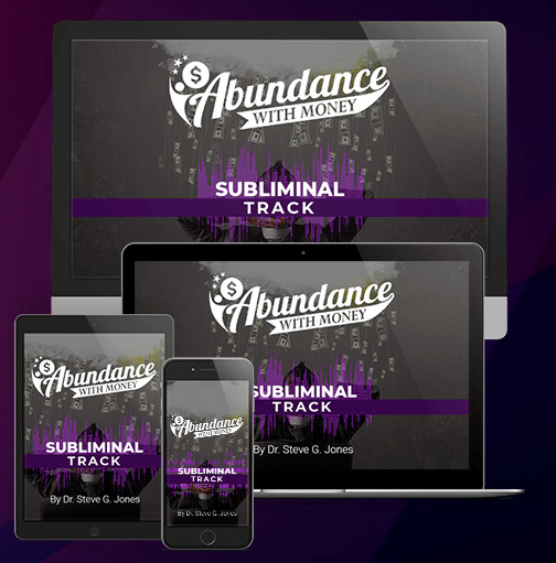 Abundance With Money review, Dr Steve G Jones program, Abundance With Money Subliminal Track & Meditation Track