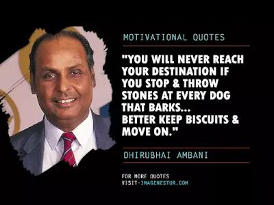 Famous Motivational & Inspirational Quotes by Dhirubhai Ambani