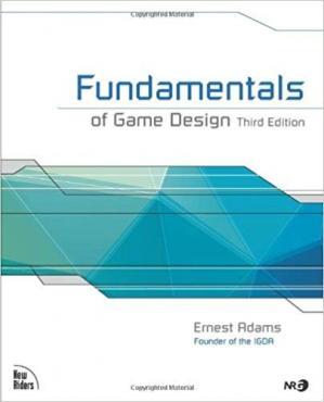 Fundamentals of Game Design, Third Edition