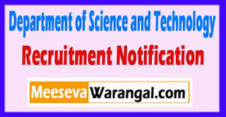 DST Department of Science and Technology Recruitment Notification 2017 Last Date 12-05-2017