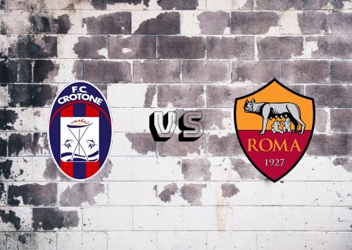 Crotone vs Roma  Resumen y goles