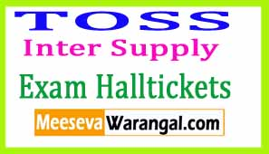Telangana TOSS Inter Supply Oct 2017 Exam Hall Tickets