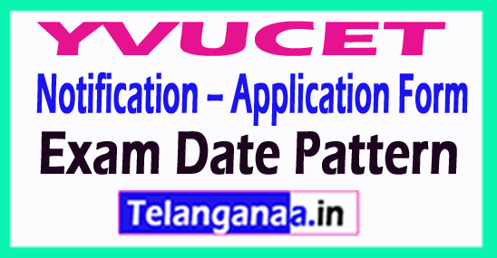 YVUCET 2018 Notification – Application Form  Exam Date Pattern
