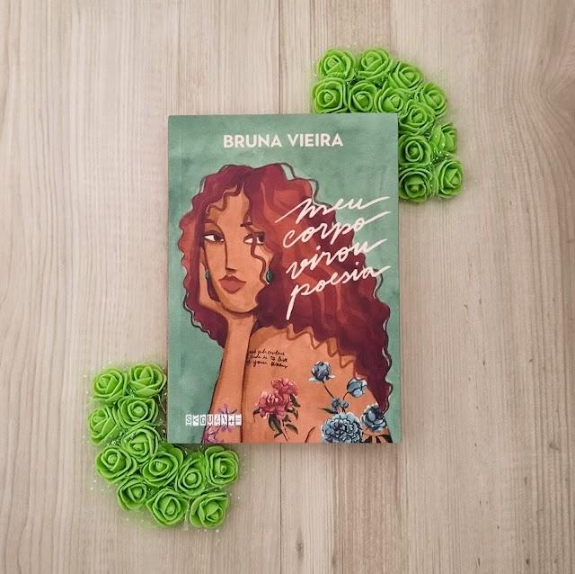 Resenha: Meu corpo virou poesia, de Bruna Vieira