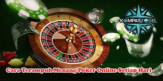 Cara Terampuh dan Terjitu Menang Poker Online Setiap Hari