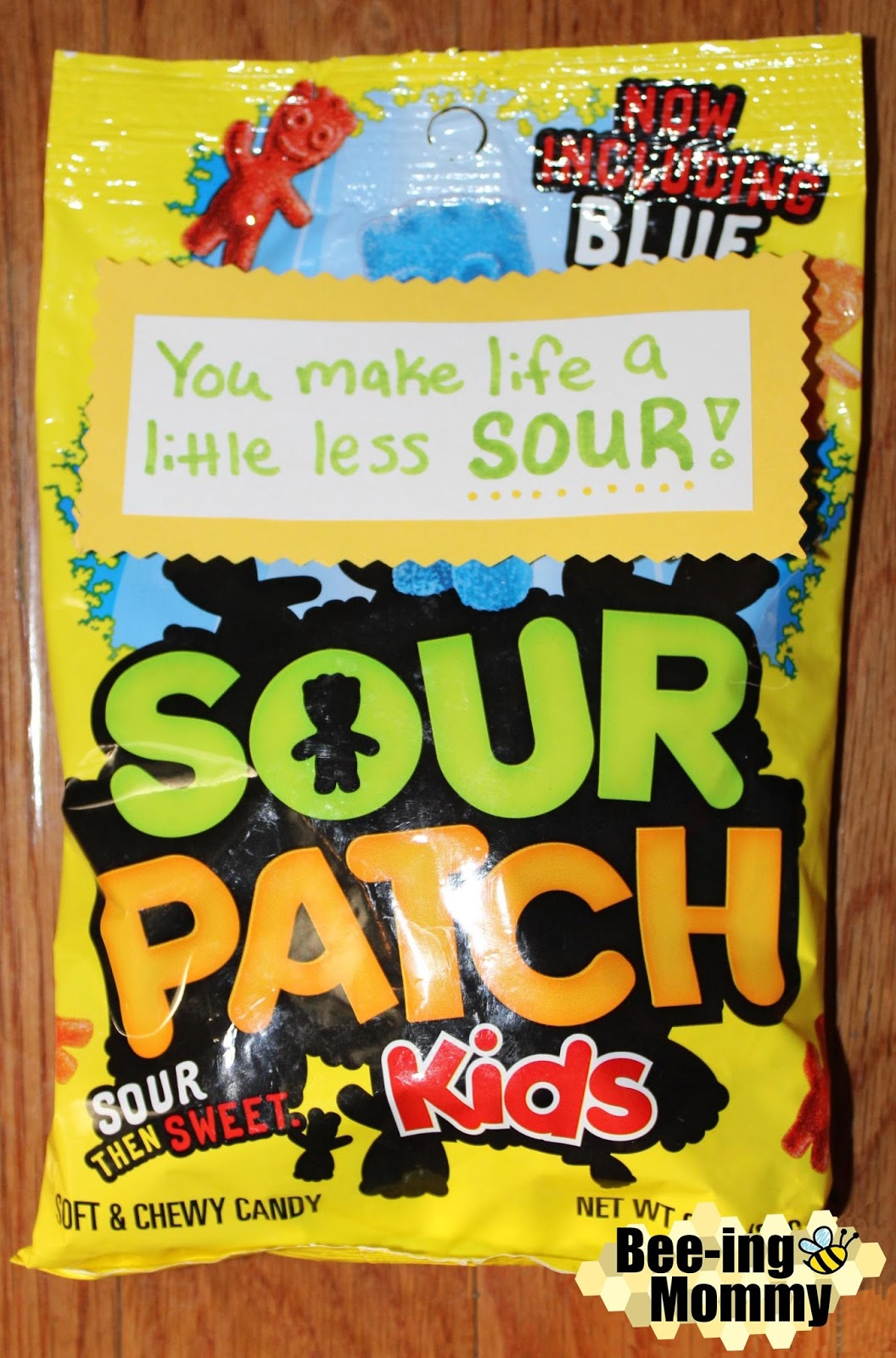 sour patch kids sour patch saying you make life less sour sour patch & Bee-ing Mommy Blog: Snack and Candy Love Note sayings for ...