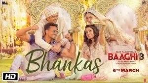 Bhankas Lyrics – Baaghi 3 | Bappi Lahiri
