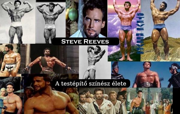 Steve Reeves a testépítő színész élete