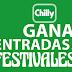 Chilly te regala entradas para festivales
