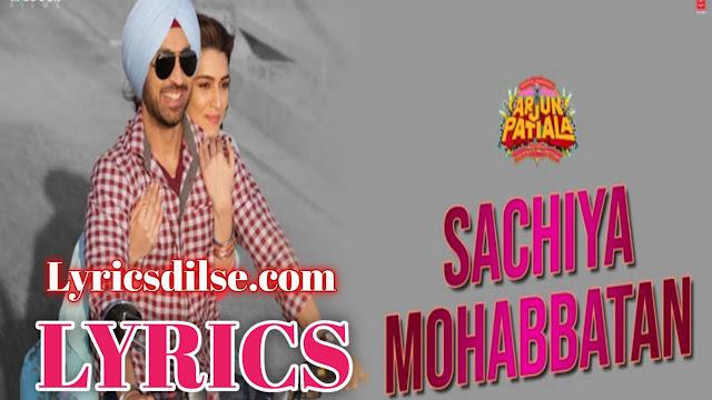 Sachiya Mohabbatan Lyrics