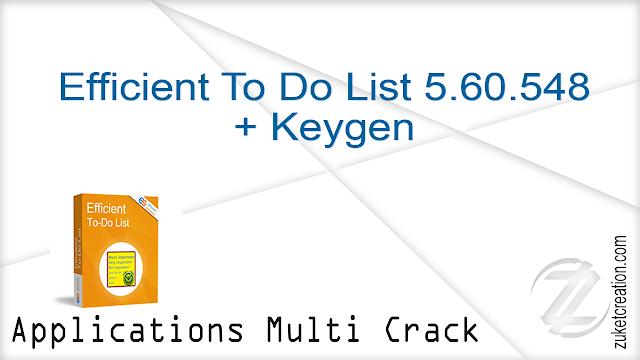 Efficient To Do List 5.60.548 + Keygen  |   17 MB