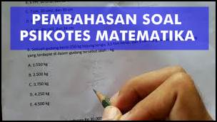 Pembahasan Dan Kunci Jawaban Soal Psikotes Matematika