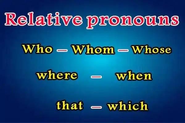 متى نستعمل who  whome  which  that  where  when  whose