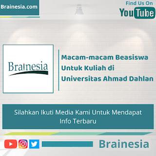 Macam-macam Beasiswa Untuk Kuliah di Universitas Ahmad Dahlan