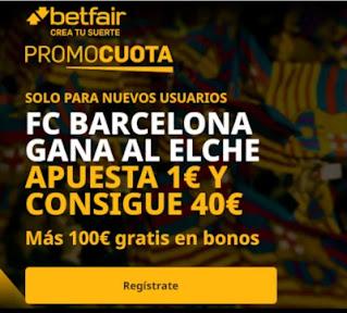 betfair promocuota Barcelona gana Elche 24 enero 2021