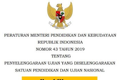 Permendikbud No.43 Tahun 2019 tentang Ujian Sekolah dan Ujian Nasional