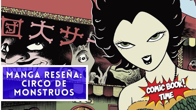 """Manga reseña: """"Circo de monstruos"""" de Hideshi Hino"""