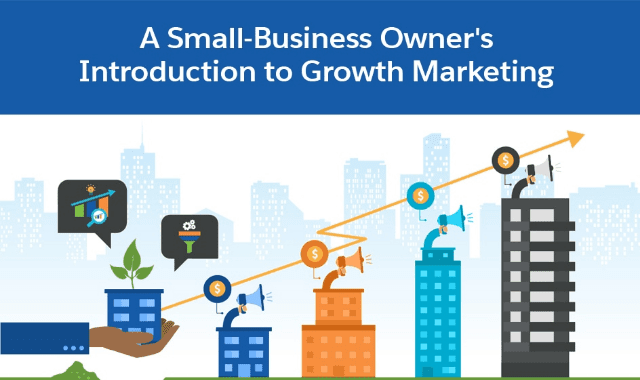 A Small-Business Owner's Introduction to Growth Marketing