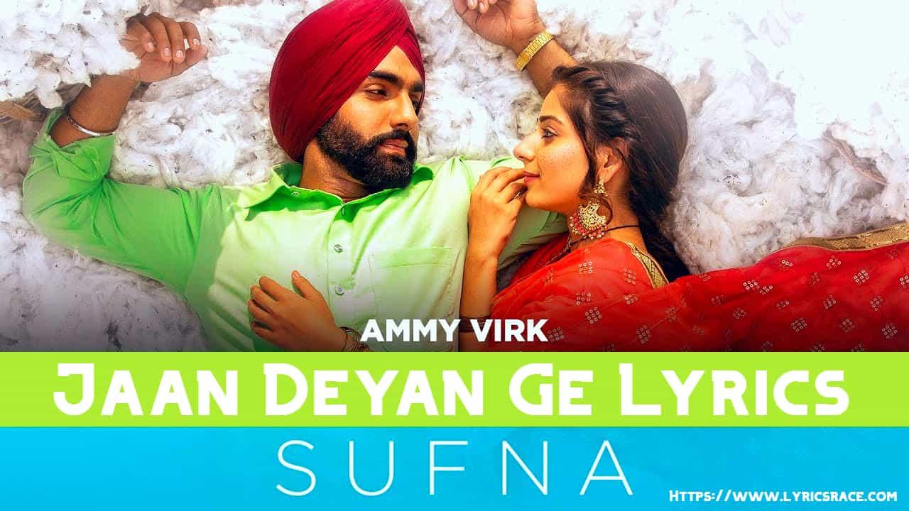 Jaan-Deyan-Ge-Lyrics, Jaan Deyan Ge Lyrics - Sufna