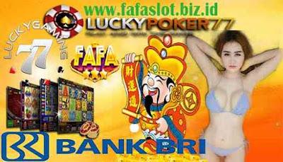 Game Fafa Slot Online Daftar Bank BRI 24 Jam