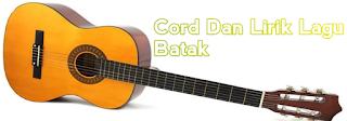 Kunci Gitar Dan Lirik Lagu Batak Tondi-Tondiku Do Ho Style Voice