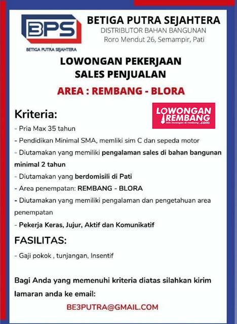 Lowongan Kerja Sales Penjualan Betiga Putra Sejahtera Area Rembang-Blora