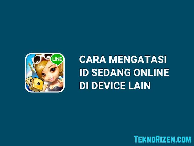 3 Cara Mengatasi ID Sedang Online di Device Lain Let's Gets Rich