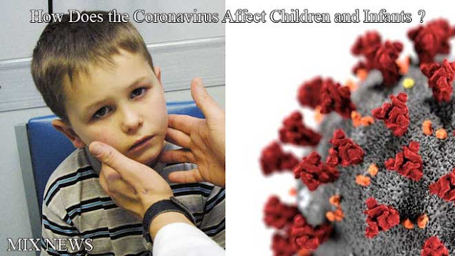 ?How Does the Coronavirus Affect Children and Infants