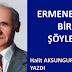 ERMENEK'TE BİR ŞÖYLEŞİ