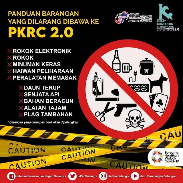 Senarai Barangan Yang BOLEH dan TIDAK BOLEH Dibawa Ketika Kuarantin Di PKRC 2.0