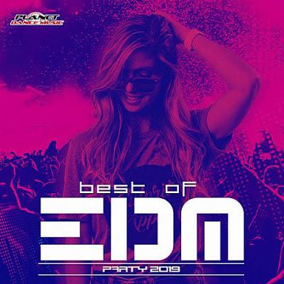 Best Of EDM Party 2019 Mp3 320 Kbps