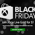 Microsoft announced early Black Friday sale for Xbox Live Gold for only $1