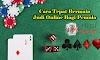 Trik cara bermain judi online untuk Pemula
