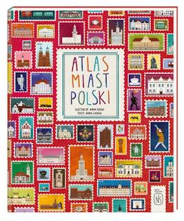 """Atlas miast Polski"" Anna Garbal - recenzja"