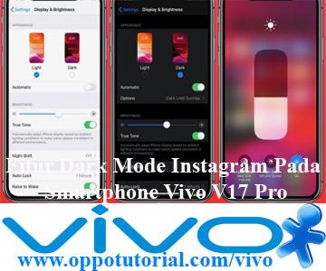 Fitur Dark Mode Instagram Pada Smartphone Vivo V17 Pro