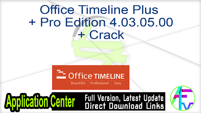 Office Timeline Plus + Pro Edition 4.03.05.00 + Crack
