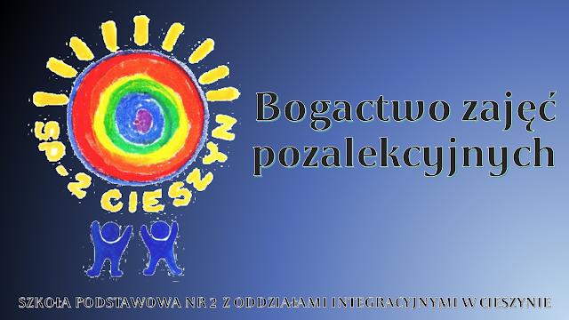 BOGACTWO ZAJĘĆ POZALEKCYJNYCH