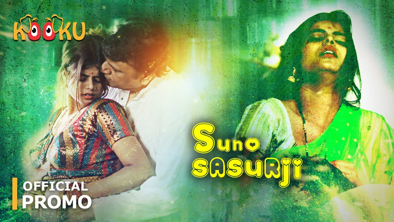 Suno Sasurji Kooku Web Series Download & Watch Online