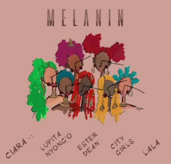 Ciara – Melanin ft. Lupita Nyong'o, City Girls, Ester Dean & Lala Mp3 Free Download