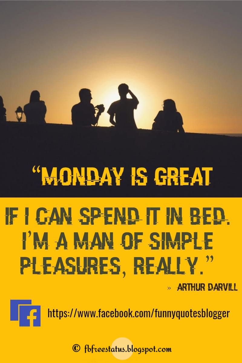 41 Monday morning Quotes with Picture