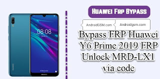 How To Download Huawei Y6 Prime 2019 FRP Bypass Unlock Tool Free Password Download To AndroidGSM