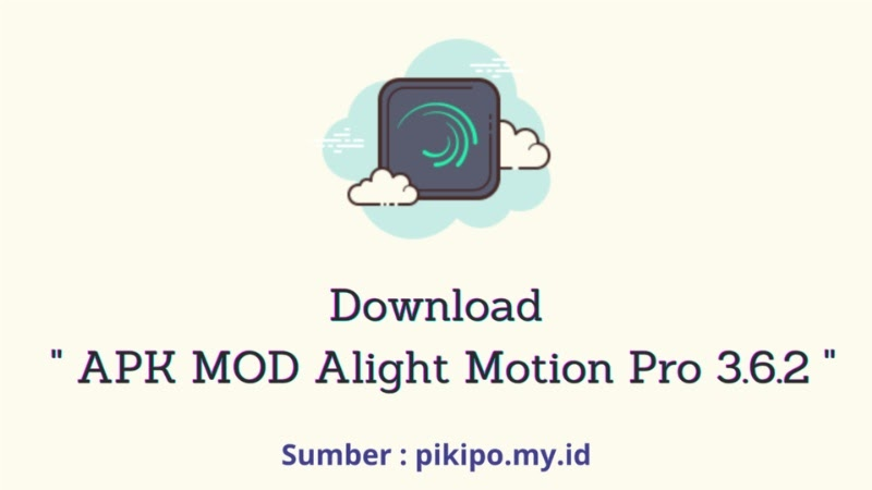 Download Alight Motion Pro Mod Apk Versi Terbaru 3.6.2 Suport Preset XML