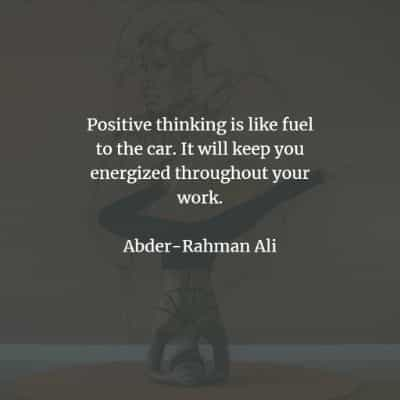 Think positive quotes that will motivate you every day