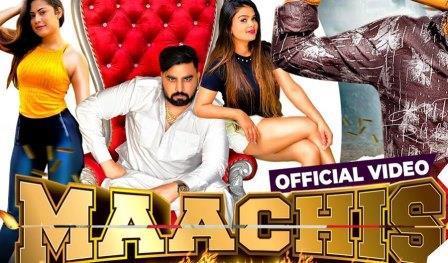 Maachis Lyrics - Amit Saini Rohtakiya - Download Video or MP3 Song