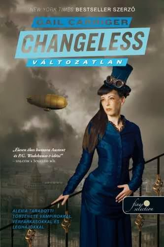 Gail Carriger - Changeless, Blameless
