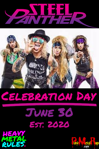 Steel Panther Celebration Day June 30, 2020.  PunkMetalRap.com