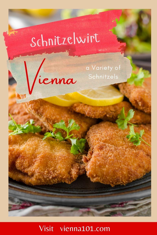 Schnitzelwirt, a Variety of Schnitzels, Wienerschnitzel