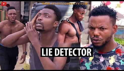 LIE DETECTOR (XPLOIT COMEDY)