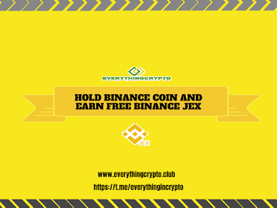 Hold Binance Coin And Earn Free Binance JEX