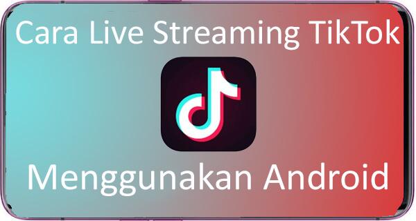Live Tiktok Android